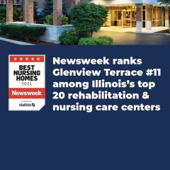 https://www.glenviewterrace.com/wp-content/uploads/2020/10/Glenview-Terrace-PHOTO-2020-WEBSITE-NEWSWEEK-BEST-NURSING-HOMES-2-240x240.jpg